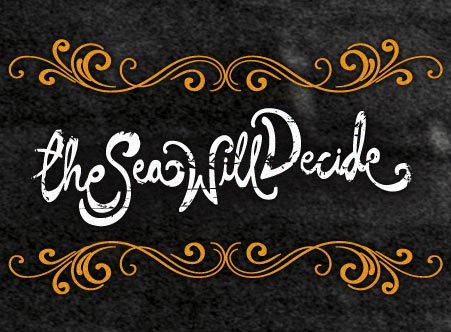 The Sea Will Decide logo, which links to the home page